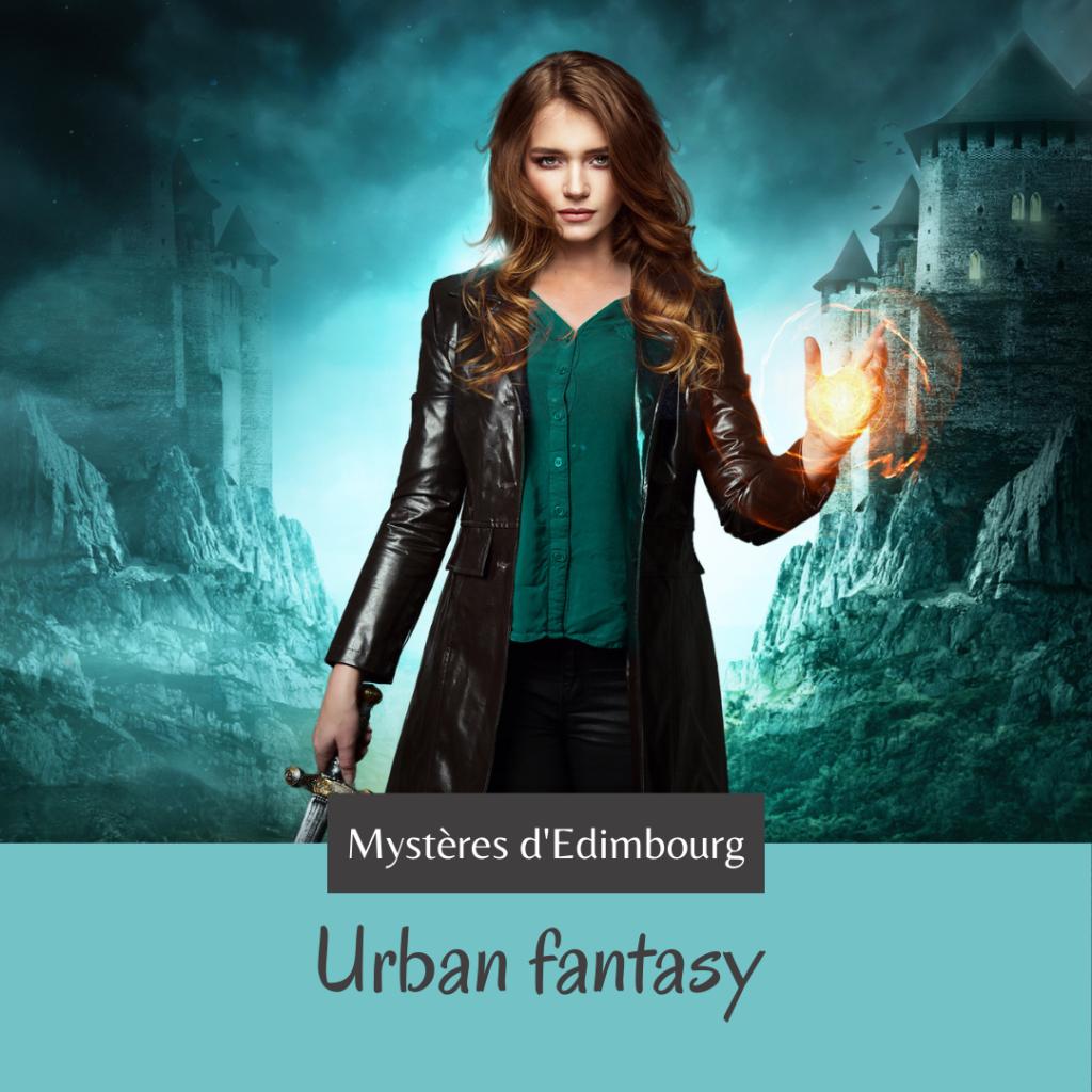 Urban fantasy - Anna Lyra - Les Ombres d'Edimbourg